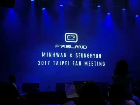 20170521 FTISLAND MINHWAN & SEUNGHYUN TAIPEI FAN MEETING全場音頻