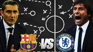 Barcelona vs Chelsea, Champions League, 2018 - Tactical Overview