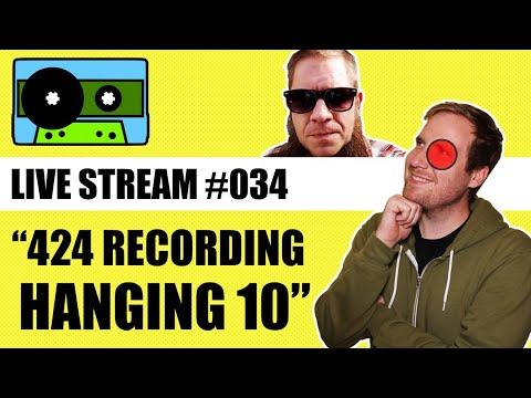 🔴 424 Recording Live #034: Live Recording Q&A | 424recording.com