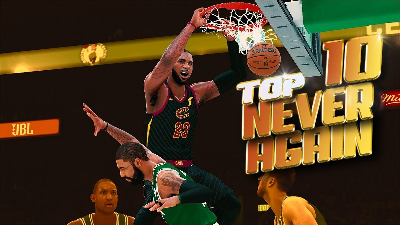 TOP 10 Plays That May NEVER HAPPEN AGAIN - NBA 2K18 Highlights