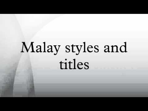 Malay styles and titles