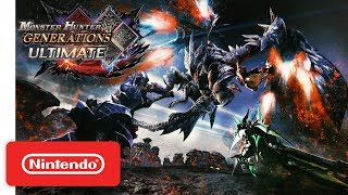 Monster Hunter Generations Ultimate Announcement Trailer - Nintendo Switch