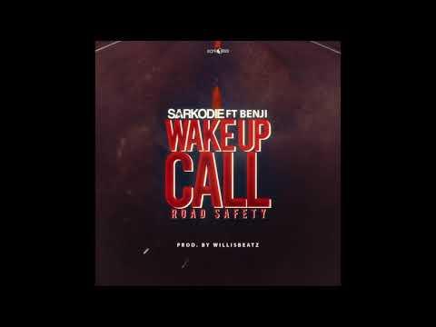Sarkodie - Wake Up Call (Road Safety) ft. Benji [Audio Slide]