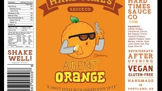 "Hard Times Sauce Co. ""agent Orange"" Review"