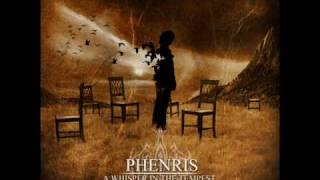 Phenris - A whisper in the tempest