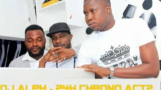 DJ ALPH feat Tche Ypupa feat Anderson feat Benonce Mombaly 24h chrono acte2