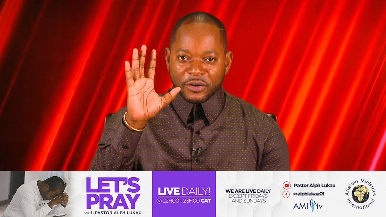 Let's Pray with Pastor Alph Lukau | Thursday 13 August 2020