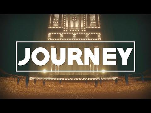 Journey - Bölüm 3 - YÜKSELİŞ!