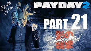 PAYDAY 2! - Gameplay/Walkthrough - Part 21 - Ultimate Stealth Test!