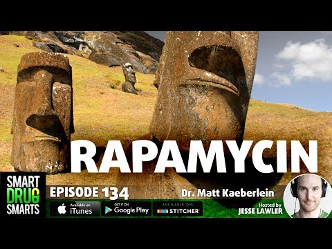 Epidsode 134- Rapamycin: The Real Deal Anti-Aging Pill?