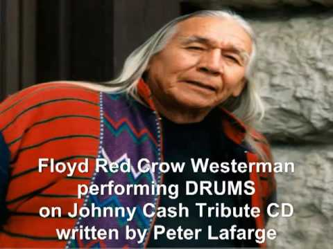 FLOYD WESTERMAN performing 'DRUMS'(PeterLaFarge) with LYRICS added newly