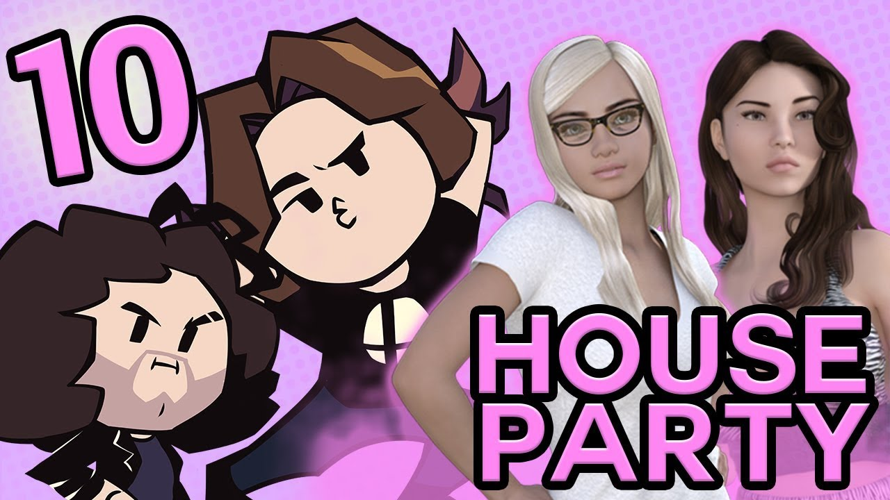 House Party: Katherine   PART 10   Game Grumps