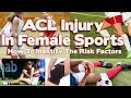 Why ACL Injuries Are Higher Risk In Female Sports