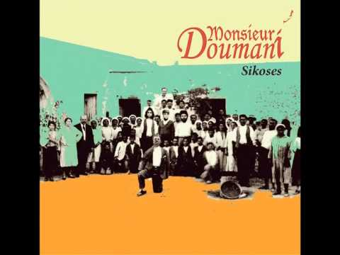 Monsieur Doumani - Σήκωσες / Sikoses