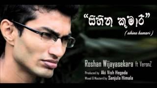 Sihina Kumari - Roshan Wijayasekara ft VeronZ