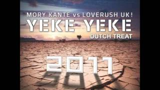 Loverush UK! and Mory Kante - Yeke Yeke 2011 (DJ Raymundo