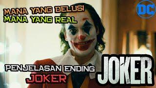 Jadi Yang Mana Yang Real Dan Mana Yang Delusi Di Film Joker ? | Penjelasan Ending Joker