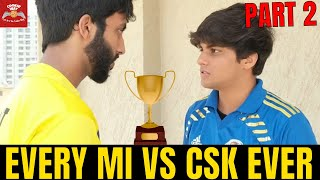 VIVO IPL - Every MI vs CSK Ever 2 - Mumbai Indians vs Chennai Super Kings