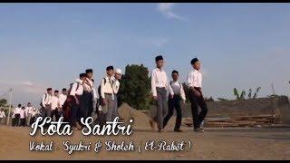 Download Video Kota Santri (El Rabet) Lirik MP3 3GP MP4