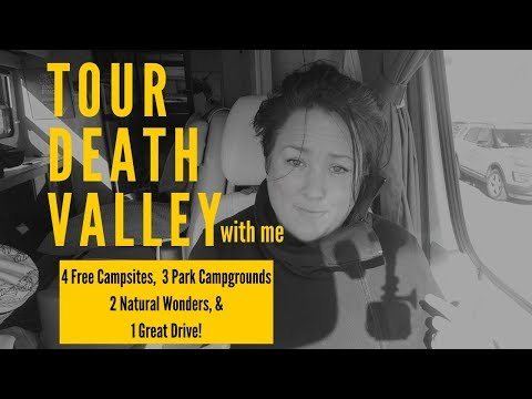 RV TOUR of DEATH VALLEY: 4 FREE CAMPSITES, 3 PARK CAMPGROUNDS, 2 NATURAL WONDERS & 1 GREAT DRIVE!