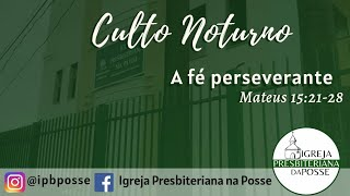 Culto Noturno - 16.08.2020