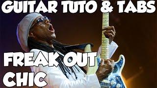 LE FREAK (FREAK OUT)CHIC GUITAR TUTO & TABS