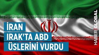 İran Irak'ta ABD Üslerini Vurdu