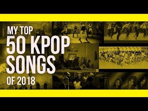 My Top 50 KPOP Songs of 2018