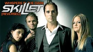 Skillet - Whispers in the Dark (Reversed)