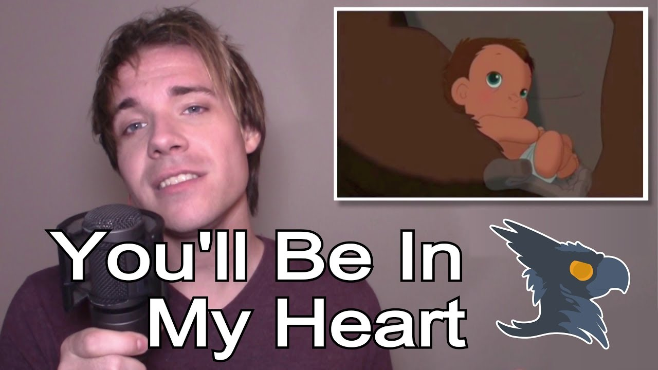 Youll Be In My Heart Tarzan Cover Black Gryph0n Youtube