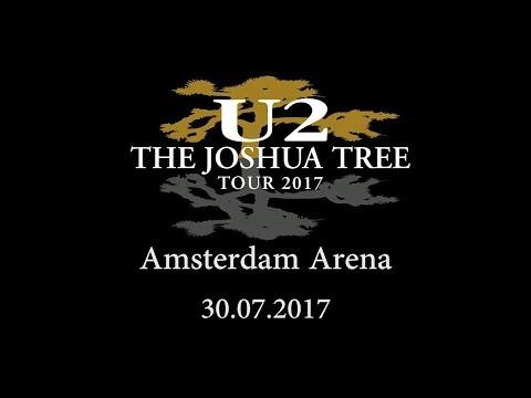 U2 Live @ Amsterdam 30.07.2017 Full Concert (Dualcam)