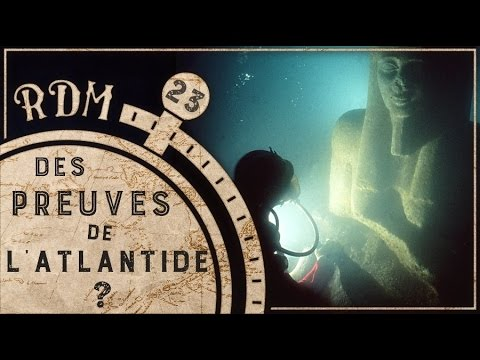 Atlantide : Des Preuves Archéologiques ? - RDM #23