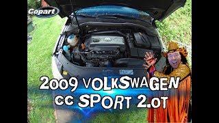 Working On The Copart 2009 Volkswagen Cc Sport