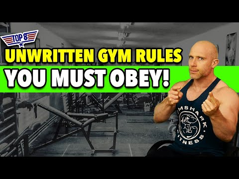 8 Unwritten GYM Rules You MUST OBEY!!