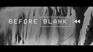 Blank Collective : before Blank [TRAILER]