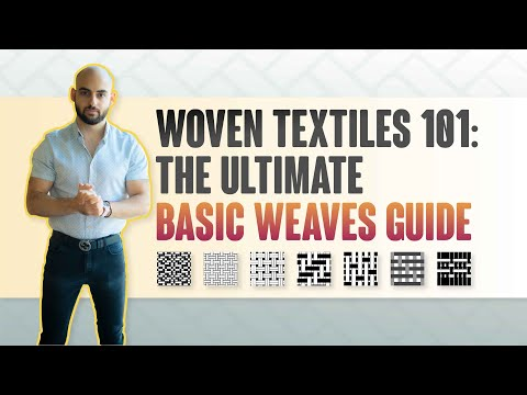 Woven Textiles 101: The Ultimate Basic Weaves Guide