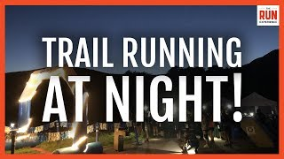 Trail Running At Night | Stories From The Headlands