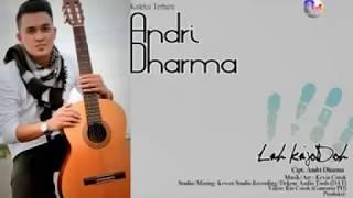 "Andri Dharma ""LAH KA JODOH"" Lagu Minang baru menjelang 2018 - lagu minang terbaru"