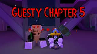 ROBLOX GUESTY CHAPTER 5