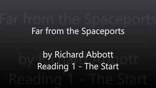 Far from the Spaceports - Reading 1 - The Start