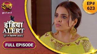 India Alert | इंडिया अलर्ट | New Full Episode 623 | Sasur Devar Ka Khel | Dangal TV