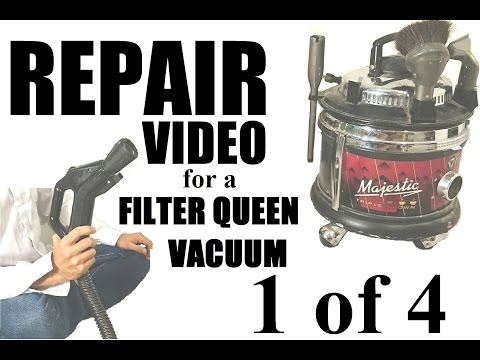 filter queen canister vacuum wiring diagram filter queen repair majestic canister vacuum 1 of 4 service repair  filter queen repair majestic canister