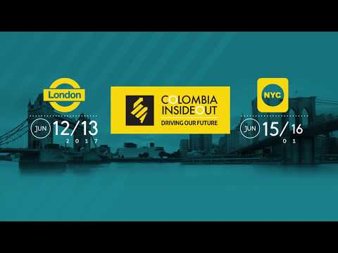 Colombia Inside Out 2017: Driving Our Future