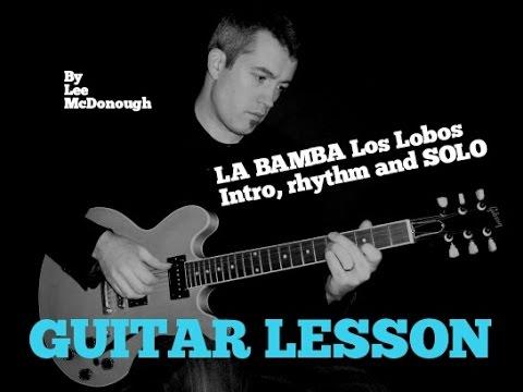 LA BAMBA Los Lobos SOLO, intro/chords Guitar lesson W/TABS