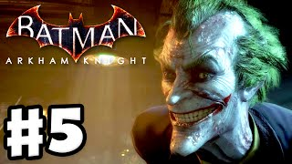 Batman: Arkham Knight - Gameplay Walkthrough Part 5 - The Joker Returns? (PC)