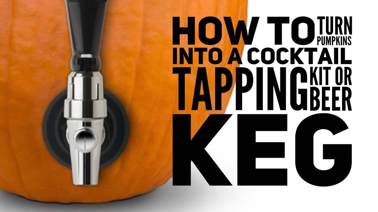 how to turn pumpkins into a drinks tapping kit diy beer keg - youtube