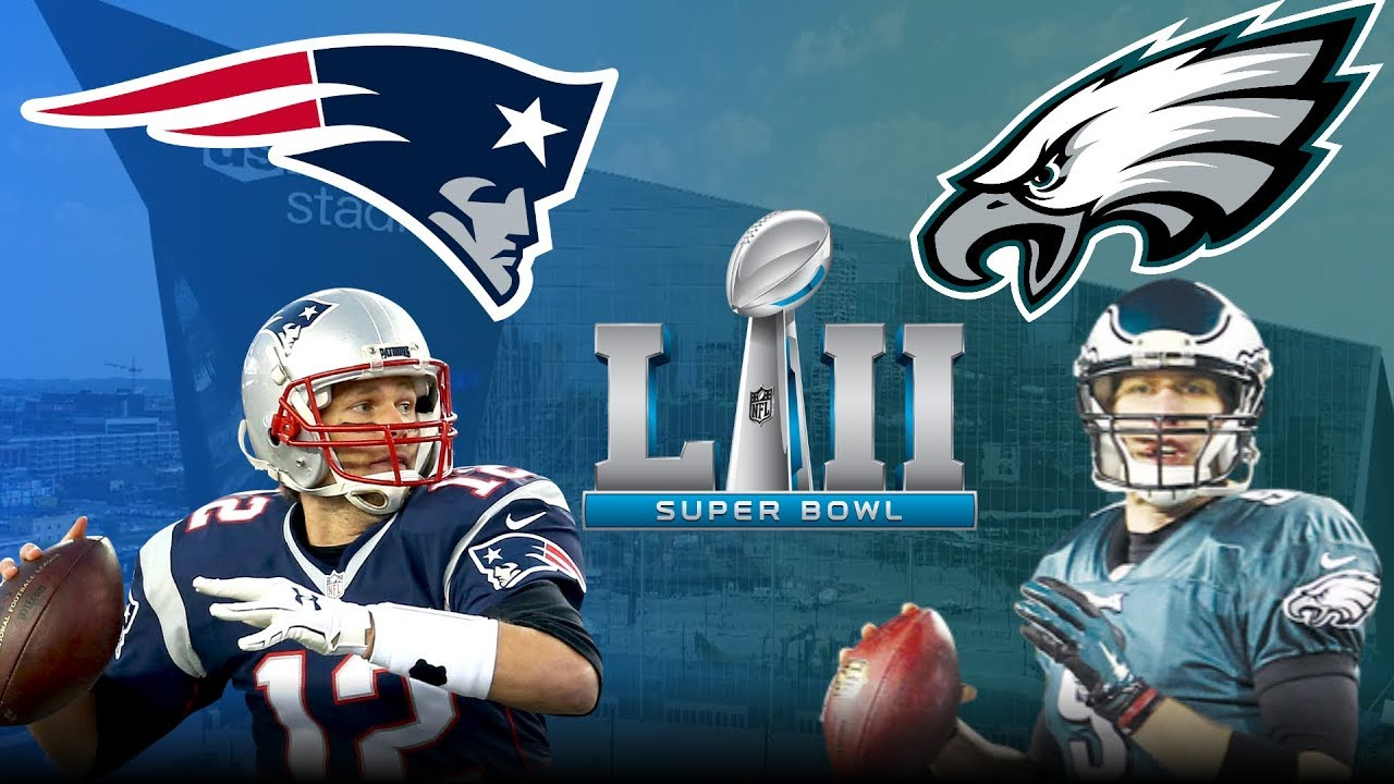 4c00adef Super Bowl 52 Hype Patriots VS Eagles |