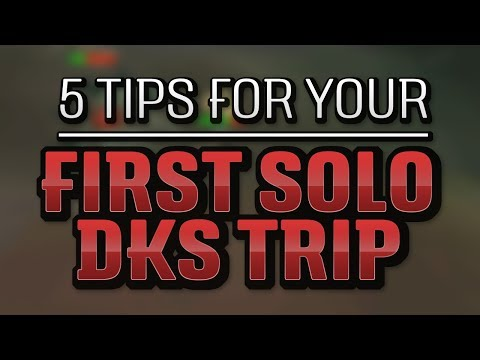 5 Tips for your First DKS Solo Trip (OSRS)
