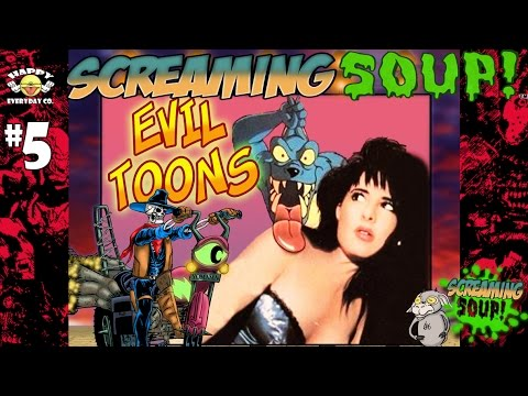 Evil Toons Review By Screaming Soup Season 1 Ep 5 Youtube