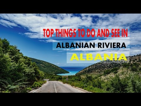 Top Things to do and see in Albanian Riviera | Albania Riviera | Beaches in Albanian Riviera! (HD)